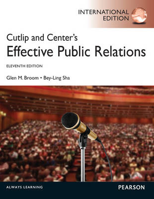 Cutlip and Center's Effective Public Relations: International Edition