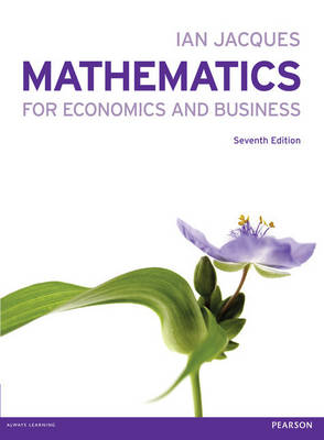 Mathematics for Economics & Business with MyMathLab (with new copies only)