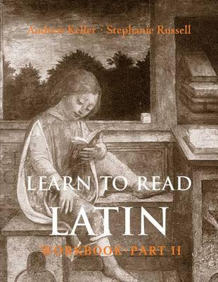 Learn to Read Latin: Pt. 2: Workbook