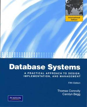 Database Systems: A Practical Approach to Design, Implementation and Management: International Edition