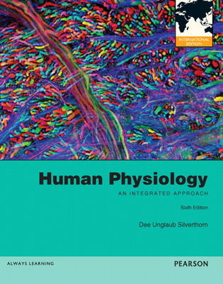 Human Physiology: An Integrated Approach with InterActive Physiology 10-System Suite CD-ROM: International Edition