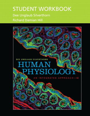 Student Workbook for Human Physiology: An Integrated Approach