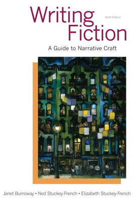 Writing Fiction: A Guide to Narrative Craft, 9th Edition