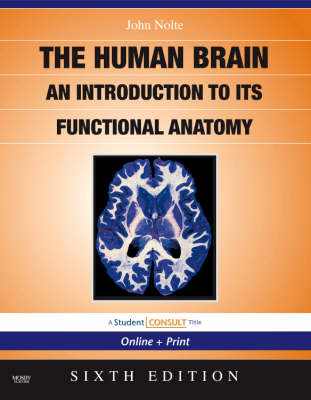The Nolte's the Human Brain: An Introduction to its Functional Anatomy