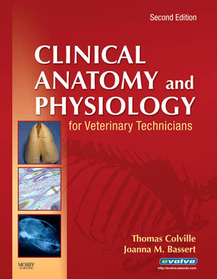 Clinical Anatomy and Physiology for Veterinary Technicians