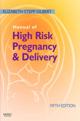 Manual of High Risk Pregnancy and Delivery 5e