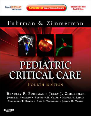 Pediatric Critical Care: Expert Consult Premium Edition - Enhanced Online Features and Print