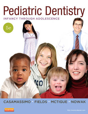 Pediatric Dentistry: Infancy through Adolescence