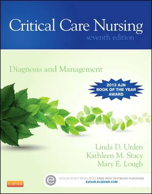 Critical Care Nursing: Diagnosis and Management 7E