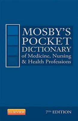 Mosby's Pocket Dictionary of Medicine, Nursing & Health Professions - E-Book