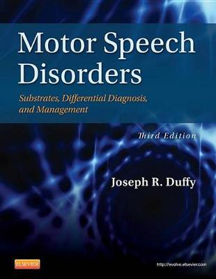 Motor Speech Disorders - E-Book