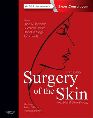 Surgery of the Skin: Procedural Dermatology (Expert Consult - Online and Print)