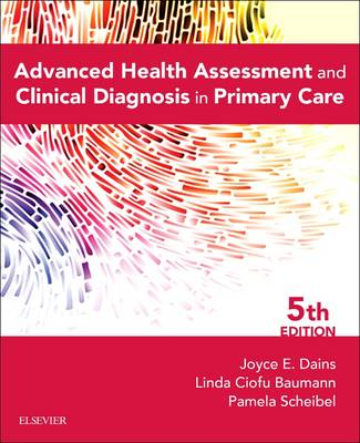 Advanced Health Assessment & Clinical Diagnosis in Primary Care 5E