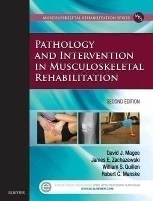 Pathology and Intervention in Musculoskeletal Rehabilitation - E-Book