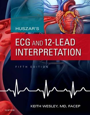Huszar's ECG and 12-Lead Interpretation 5E