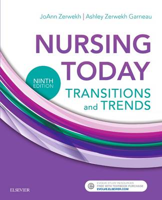 Nursing Today: Transition and Trends 9e