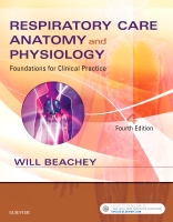 Respiratory Care Anatomy and Physiology 4E: Foundations for     Clinical Practice