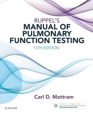 Ruppel's Manual of Pulmonary Function Testing - E-Book