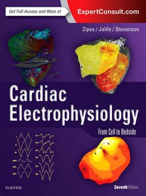 Cardiac Electrophysiology 6e: From Cell to Bedside