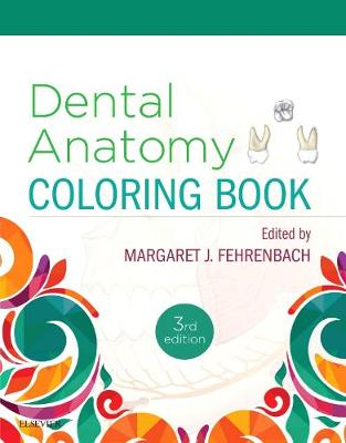 Dental Anatomy Coloring Book 3e