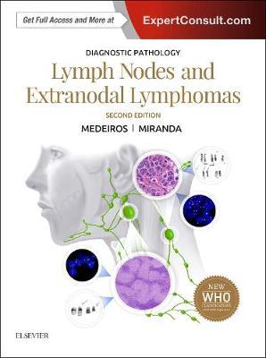 Diagnostic Pathology: Lymph Nodes and Extranodal Lymphomas 2E
