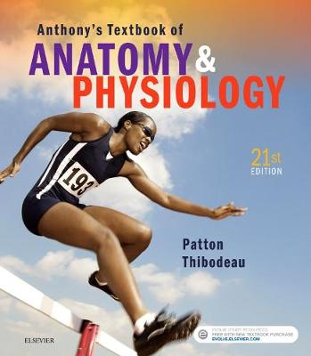 Anthony's Textbook of Anatomy & Physiology 21E