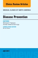Disease Prevention, An Issue of Medical Clinics of North America