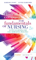 Clinical Companion for Fundamentals of Nursing: Active Learning for Collaborative Practice