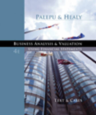 Business Analysis and Valuation : Using Financial Statements, Text and  Cases (with Thomson ONE Access)