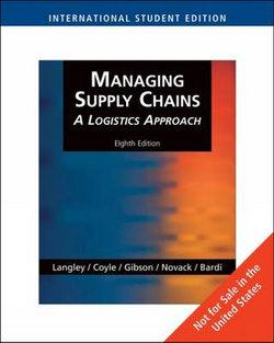 Managing Supply Chains : A Logistics Approach, International Edition  (with Student CD-ROM)