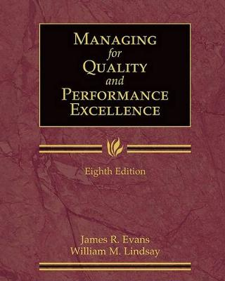 Managing for Quality and Performance Excellence (with Student Web)
