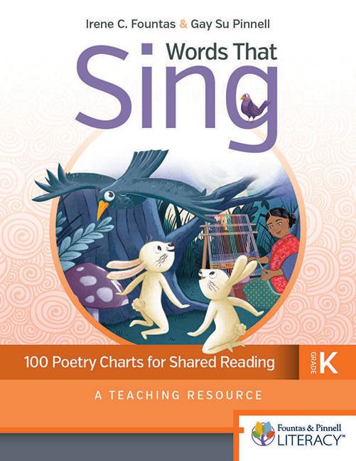 Words That Sing, Kindergarten: 100 Poetry Charts for Shared Reading