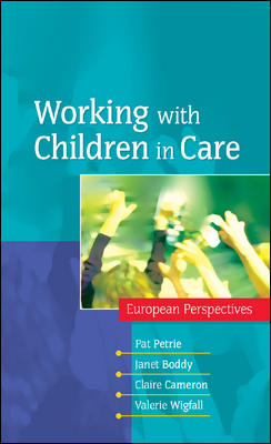 Working with Children in Care: European Perspectives