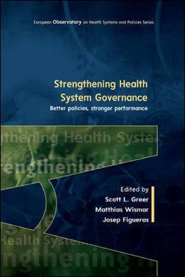 Strengthening Health System Governance: Better policies, stronger performance
