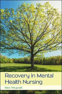 Recovery In Mental Health Nursing