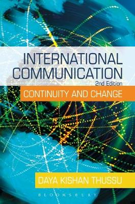 International Communication: Continuity and Change, 2nd Edition