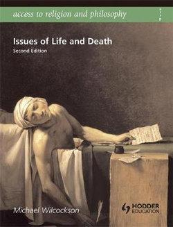 Access to Religion and Philosophy:  : Issues of Life and Death