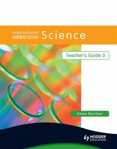 International Science: Teacher's Guide 3