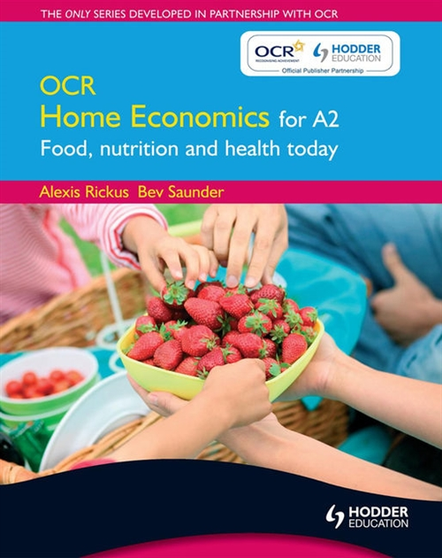 OCR Home Economics for A2 Food, Nutrition and Health Today