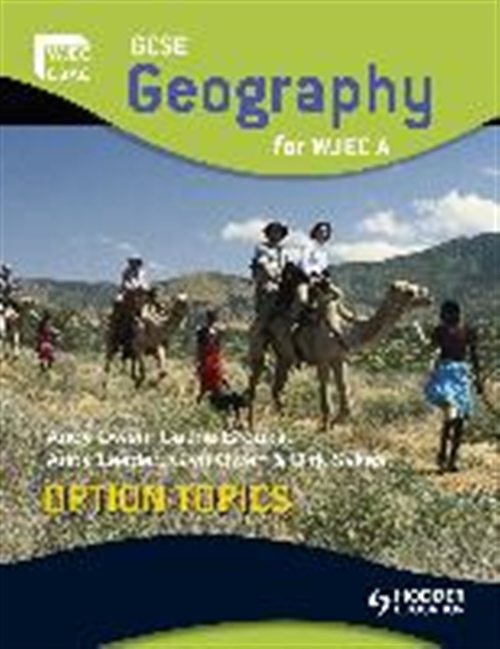GCSE Geography for WJEC A Option Topics