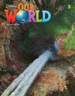 OUR WORLD AME 3 STUDENT BOOK