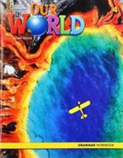 OUR WORLD AME 4 GRAMMAR WORKBO OK