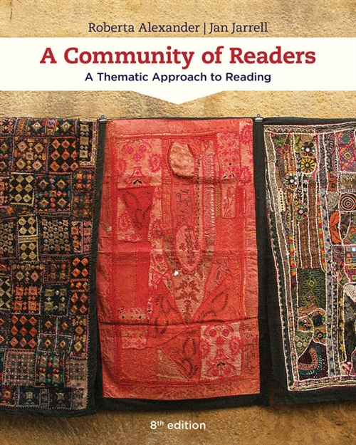 A Community of Readers : A Thematic Approach to Reading, Loose-leaf  Version