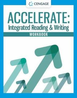 Student Workbook for Accelerate: Integrated Reading and Writing