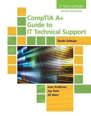 CompTIA A+ Guide to IT Technical Support, Loose-leaf Version