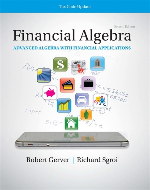 Financial Algebra: Advanced Algebra with Financial Applications Tax  Code Update : 2019 Tax Update Edition