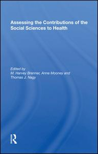 Assessing the Contributions of the Social Sciences to Health