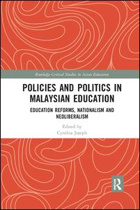 Policies and Politics in Malaysian Education