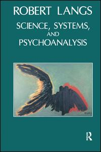 Science, Systems and Psychoanalysis