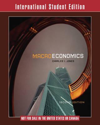 Macroeconomics 2E International Student Edition